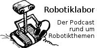 Robotiklabor | Der Podcast rund um Robotikthemen